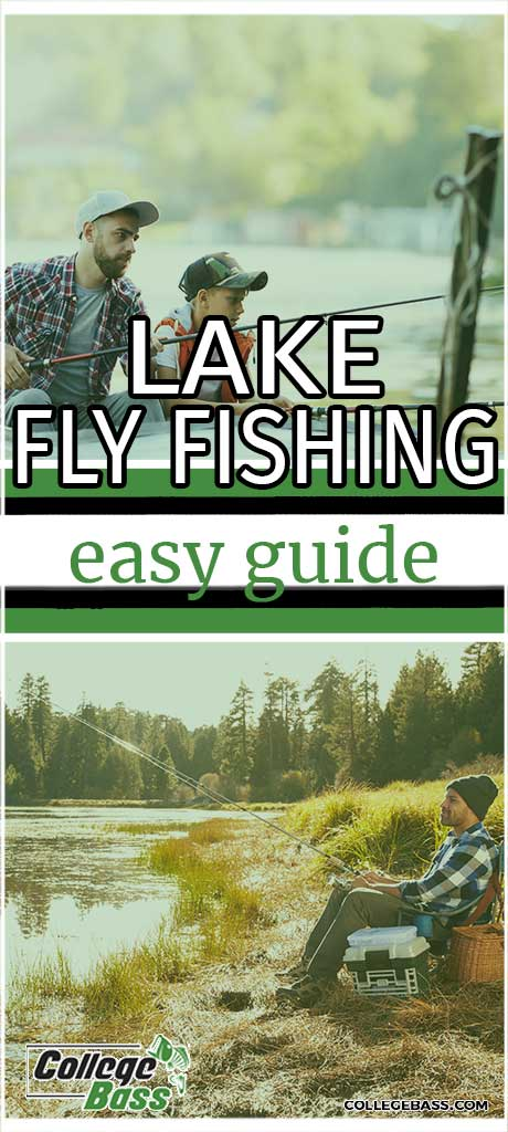 lake fly fishing easy guide