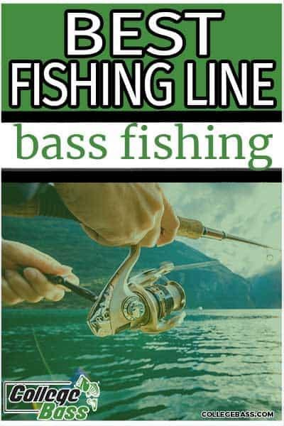 best fishing line bass fishing