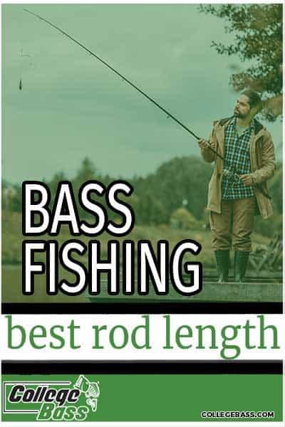 bass fishing best rod length